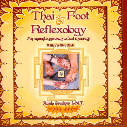 Thai Foot Reflexology: An Ancient Approach to Foot Massage