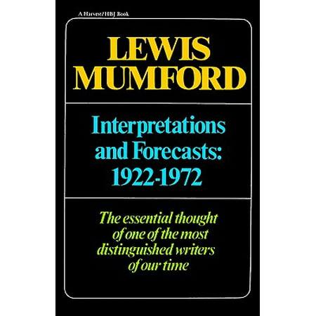 Interpretations & Forecasts 1922-1972 : Studies in Literature, History, Biography, Technics, and Contemporary (Contemporary Forecast Revolution)