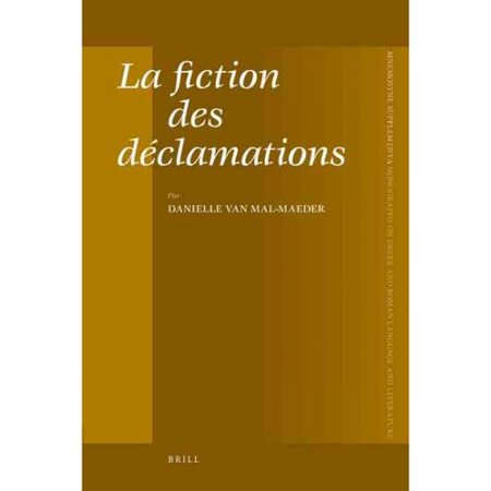 La Fiction Des Declamations