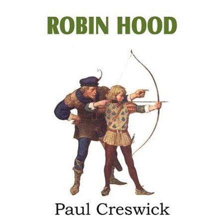 Robin Hood and His Adventures by