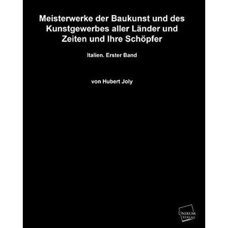 Meisterwerke Der Baukunst Und Des Kunstgewerbes Aller Lander Und Zeiten Und Ihre Schopfer
