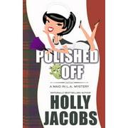 Polished Off (Paperback)