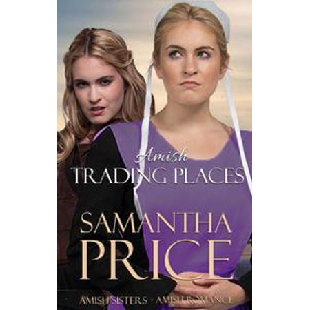 Amish Trading Places - Amish Romance - eBook