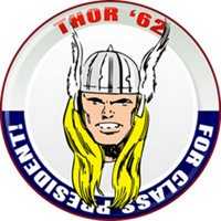 Marvel Comics Thor for President Button B-5165