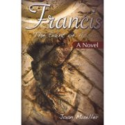 Francis : The Saint of Assisi