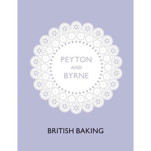 Peyton and Byrne British Baking