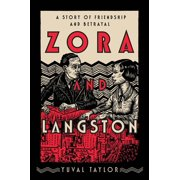 Zora and Langston: A Story of Friendship and Betrayal (Hardcover)