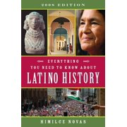 Everything You Need to Know About Latino History - eBook