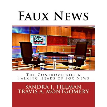 Faux News  The Controversies   Talking Heads Of Fox News