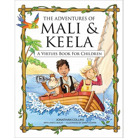 The Adventures of Mali & Keela : A Virtues Book for Children for $<!---->
