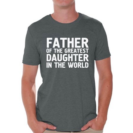 Awkward Styles Men's Father Of The Greatest Daughter In The World Graphic T-shirt Tops Proud Dad Gift