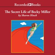The Secret Life of Becky Miller - Audiobook
