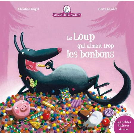 Les Bonbons D'halloween (Le Loup qui aimait trop les bonbons... -)