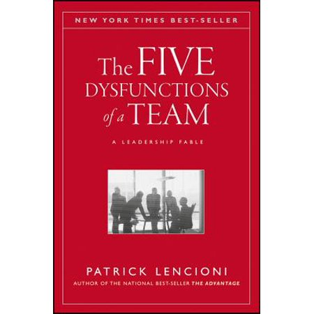 J-B Lencioni: The Five Dysfunctions of a Team (The Five Dysfunctions Of A Team Audio)