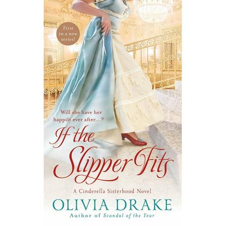 If the Slipper Fits : A Cinderella Sisterhood Series