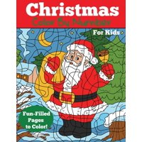 Color by Number Books: Christmas Color by Number for Kids: Christmas Number Coloring Book (Paperback)