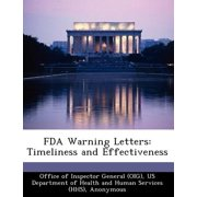FDA Warning Letters : Timeliness and Effectiveness