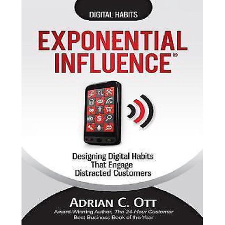 Exponential Influence: Designing Digital Habits That Engage Distracted Customers - image 1 de 1