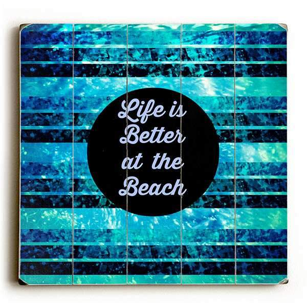 "ArteHouse Decorative Wood Sign ""Better At The Beach"" by Artist Julia DiSano, 13"" x 13"", Planked Wood"