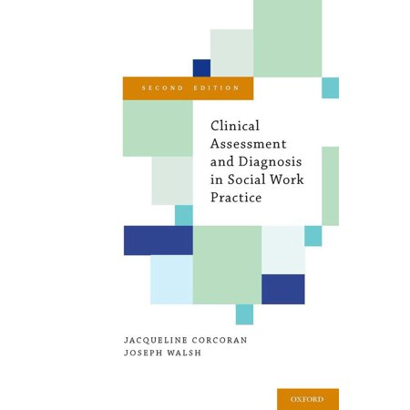 Clinical Assessment and Diagnosis in Social Work Practice - (Best Practice Standards In Social Work Supervision)