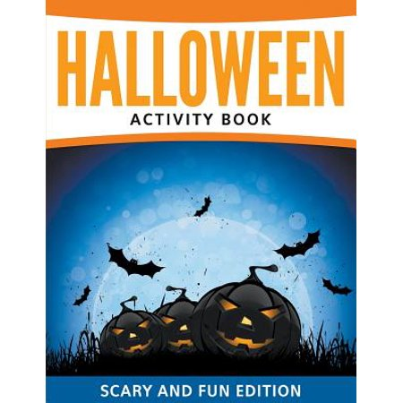 Halloween Activity Book: Scary and Fun Edition (Paperback)