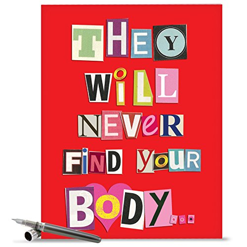 "J5457 Jumbo Funny Birthday Greeting Card: 'Never Find Your Body' with Envelope (Large Size: 8.5"" x 11"")"