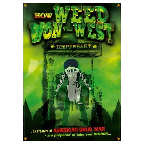 How Weed Won The West (2010)
