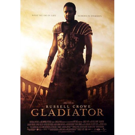 Gladiator - Movie Poster / Print (Regular Style - What We Do In Life Echoes In Eternity) (Size: 27