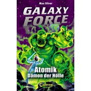 Galaxy Force 5 - Atomik, Dämon der Hölle - eBook