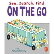 See, Search, Find: On the Go (Board book)