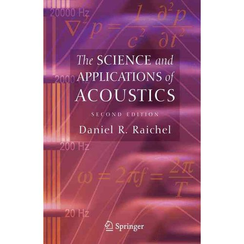 The Science and Applications of Acoustics