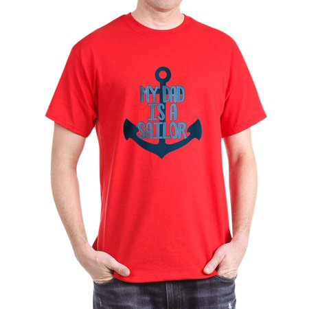 CafePress - US Navy My Dad Is A Sailor - 100% Cotton T-Shirt