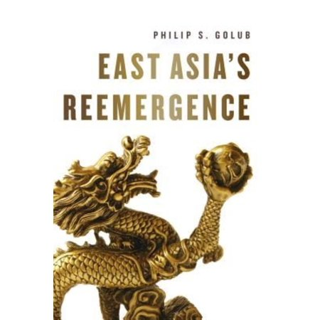 East Asias Re Emergence