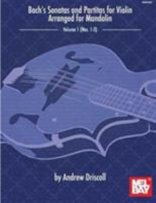 Bach's Sonatas And Partitas For Solo Violin Arranged For Mandolin (Paperback) by