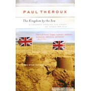The Kingdom by the Sea : A Journey Around the Coast of Great Britain