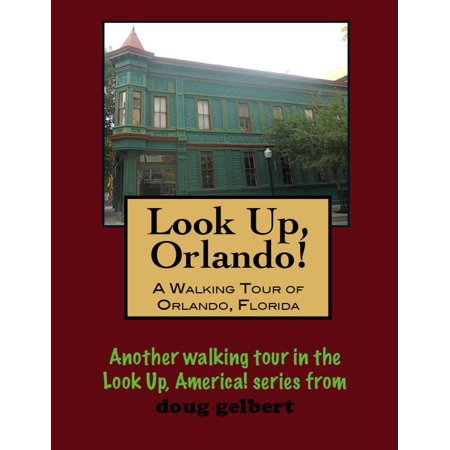 A Walking Tour of Orlando, Florida - eBook](City Walk Halloween Orlando)