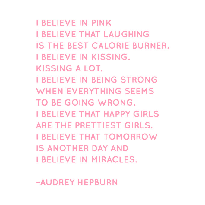 I Believe in Pink. I Believe that Laughing is the.. Vinyl Quote - Large