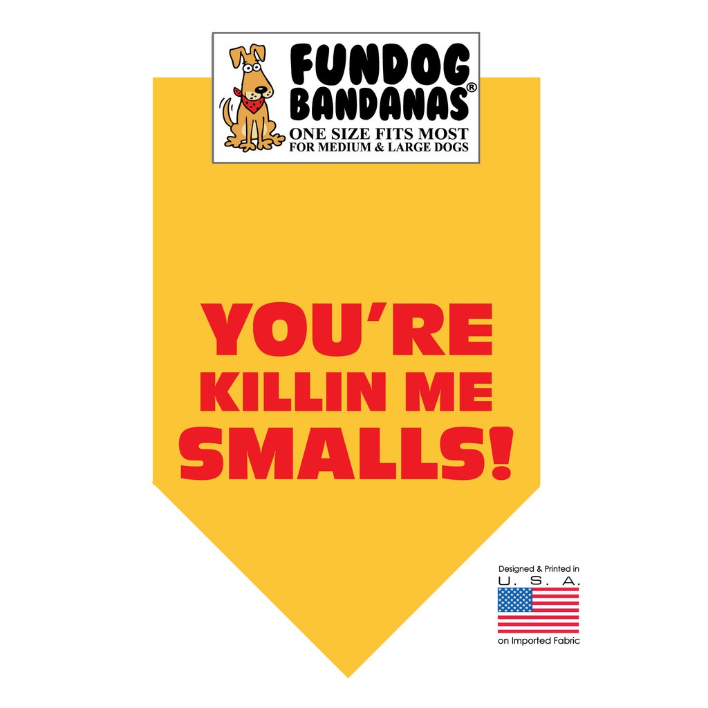 Fun Dog Bandana - You're Killing Me Smalls - One Size Fits Most for Medium to Large Dogs, mustard pet scarf