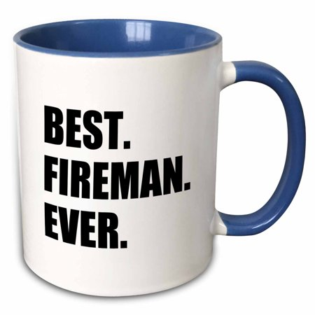 3dRose Best Fireman Ever- fun gift for firemen - fire man job appreciation - Two Tone Blue Mug,
