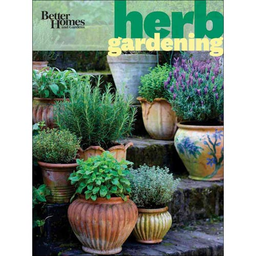 Better Homes and Gardens: Herb Gardening