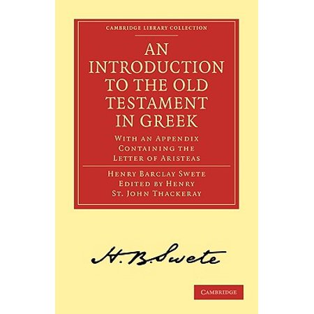 An Introduction to the Old Testament in Greek : With an Appendix Containing the Letter of