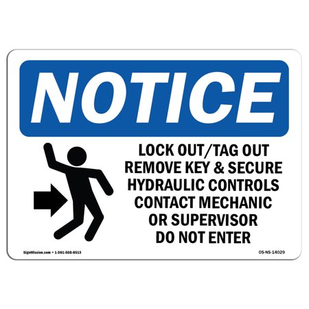 OSHA Notice Sign - Lock Out Tag Out Remove Key   Choose from: Aluminum, Rigid Plastic or Vinyl Label Decal   Protect Your Business, Construction Site, Warehouse & Shop Area