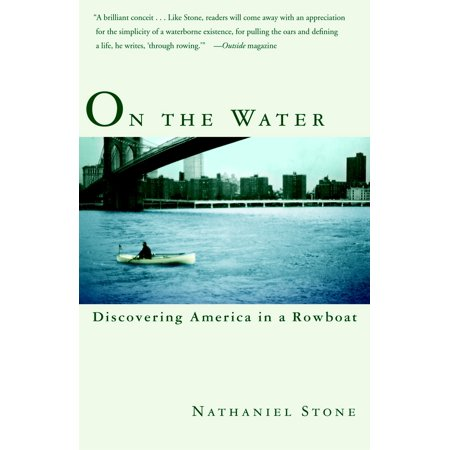 On the Water : Discovering America in a Row