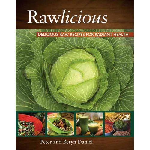 Rawlicious: Delicious Raw Recipes for Radiant Health