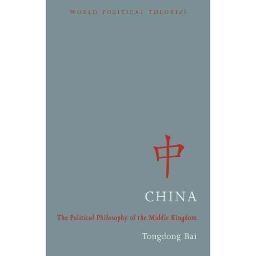 China: The political philosophy of the Middle Kingdom