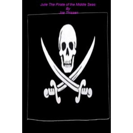 Pirates Of The High Seas Online (Julie the Pirate of the Middle Seas -)
