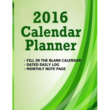 2016 Calendar Planner  Fill In The Blank 2016 Calendar Planner   14 Dated Months Jan 2015 Dec 2017