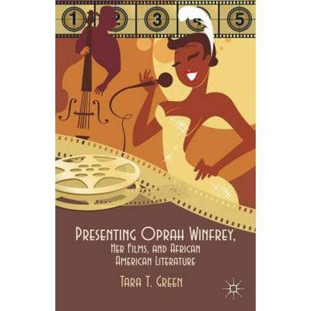 Presenting Oprah Winfrey  Her Films  And African American Literature