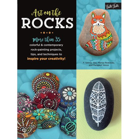 Rock Organ Technique - Art on the Rocks : More than 35 colorful & contemporary rock-painting projects, tips, and techniques to inspire your creativity!