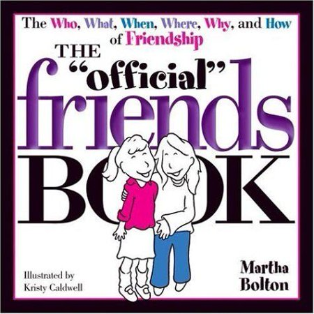 NEW - The Official Friends Book (Official Book) by Bolton, Martha